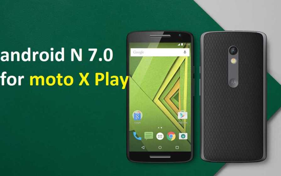 how to manually update moto x play to nougatt